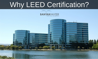 LEED Certification gives businesses multiple benefits