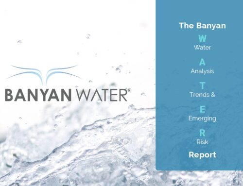 Banyan releases inaugural Banyan W.A.T.E.R. Report